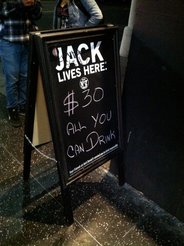$30 all you can drink sidewalk advertisement